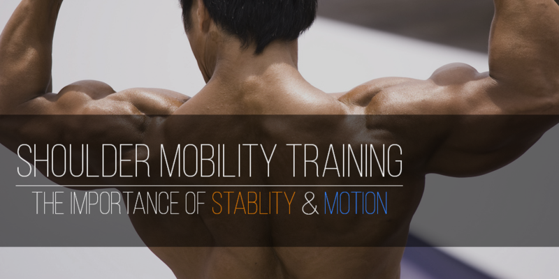 Shoulder Mobility Training