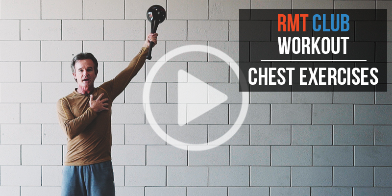 RMT Club Workout: Chest Exercise