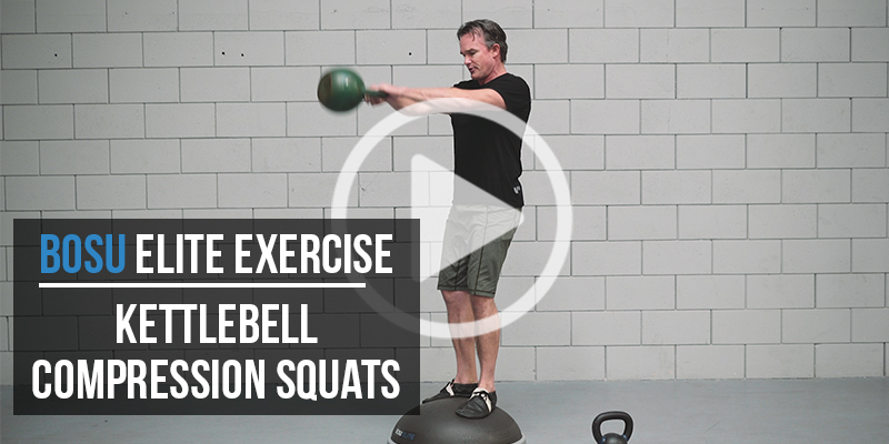 BOSU Elite Exercise: Compression Kettlebell Squats