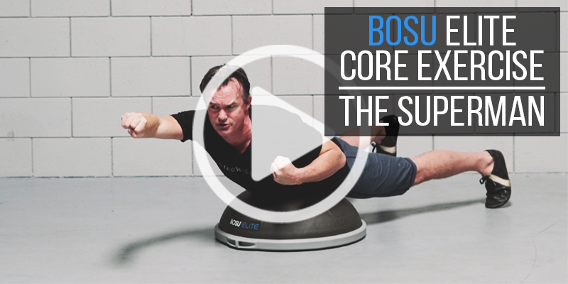 BOSU Elite Exercise: The Superman