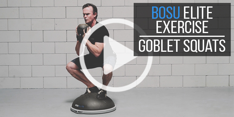 BOSU Elite Exercise: Compression Goblet Squats