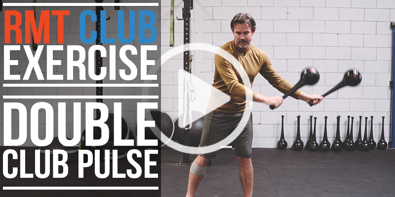 RMT Double Club Exercise: Double Down Pulse