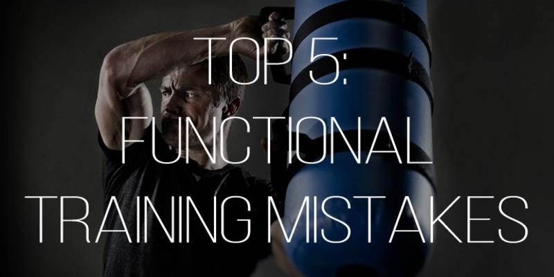 Large top 5 functional training mistakes