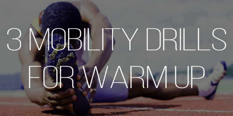 3 Simple Mobility Training Drills for a Warm-Up | WeckMethod